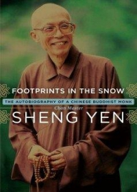 Footprints in the Snow : The Autobiography of a Chinese Buddhist Monk(精裝版)