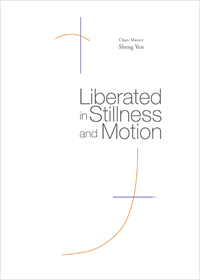 Liberated in Stillness and Motion